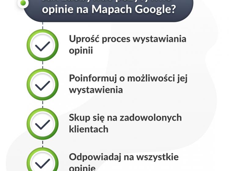 Po co i jak zdobywać pozytywne opinie na Mapach Google