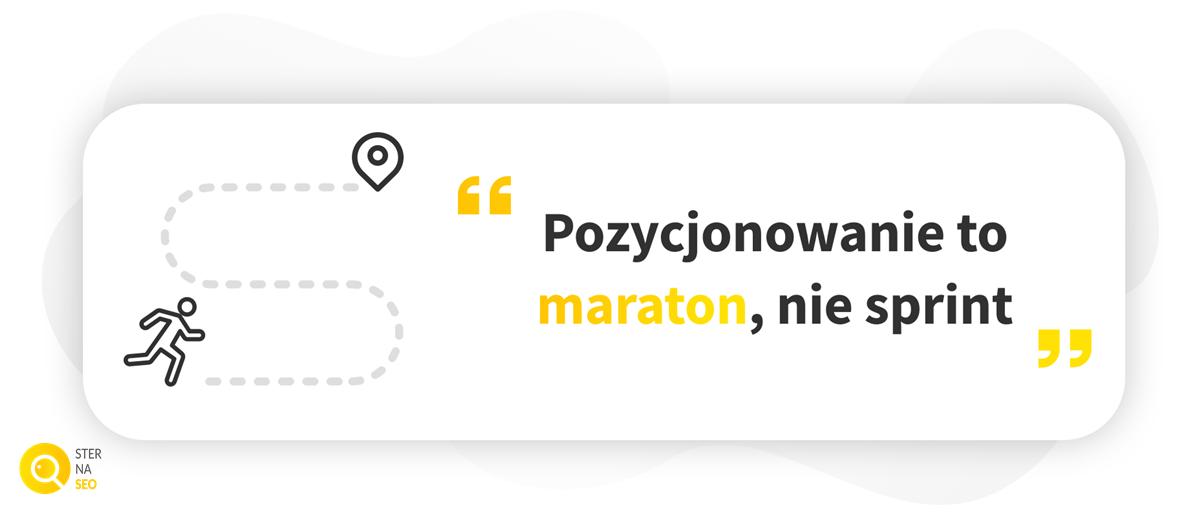 Pozycjonowanie to maraton, nie sprint